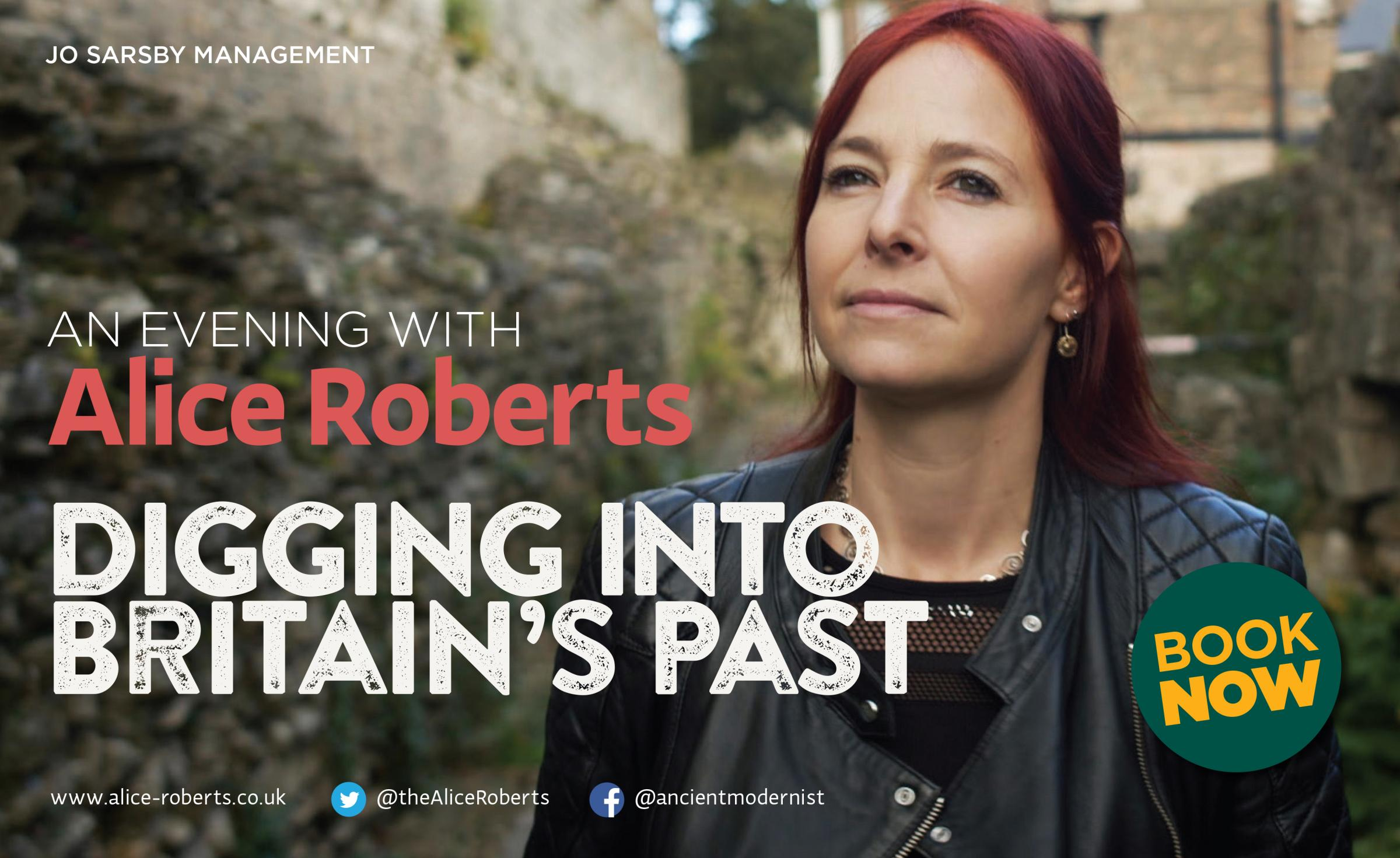 Alice Roberts: Digging into Britain's Past