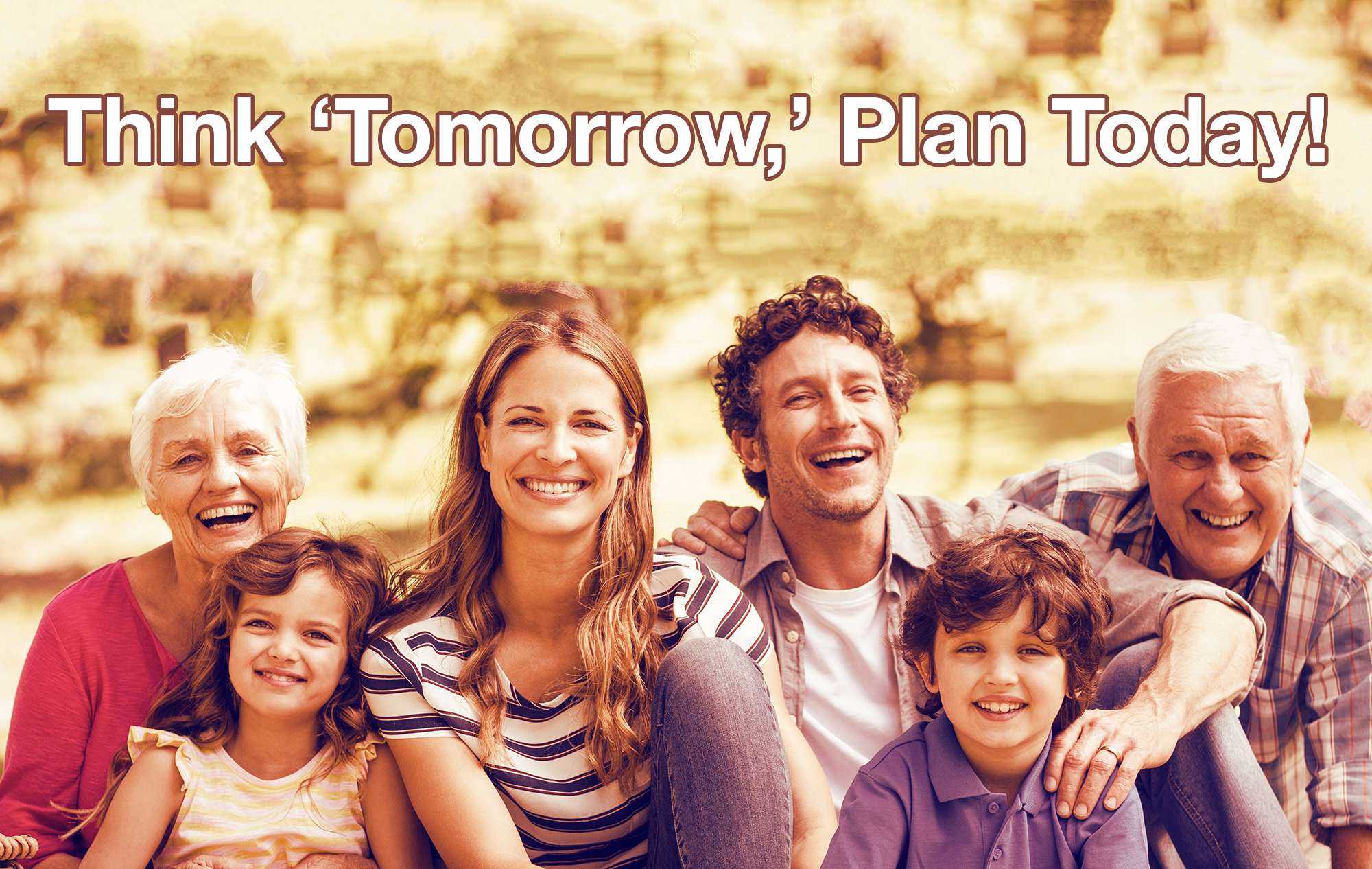 Think 'tomorrow,' Plan today!