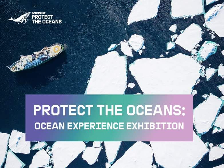 Protect the Oceans: Oceans Experience Exhibition