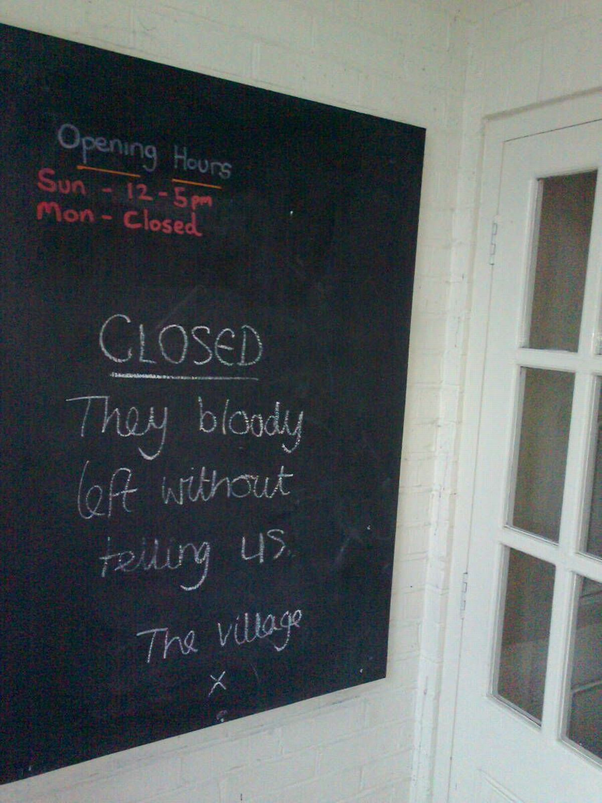 Message left by a customer on the chalk board at the closed Trout inn