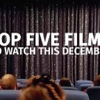 Hampshire Chronicle: Watch: Our top five films hitting the screens this December