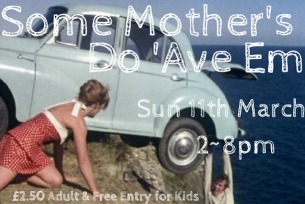 SOME MOTHER'S DO 'AVE EM ~ MOTHER'S DAY BALCONY BAR SPECIAL