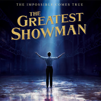 The Greatest Showman: SING-A-LONG